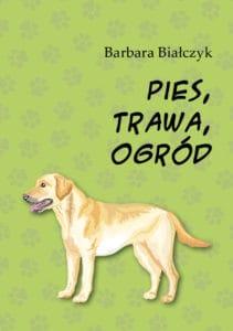 Pies, Trawa, Ogród - okładka